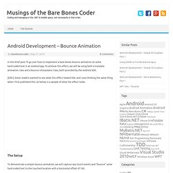 Android Development - Bounce Animation | Musings of the Bare Bones Coder