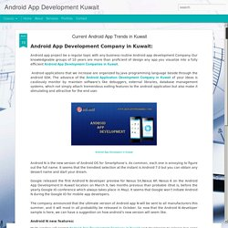 Android App Development Kuwait: Current Android App Trends in Kuwait