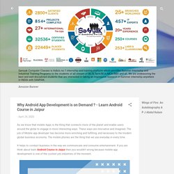 Why Android App Development is on Demand ? - Learn Android Course in Jaipur