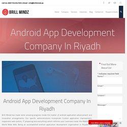 Android App Development company in Riyadh