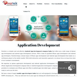 Mobile App Developers India – Fourtek