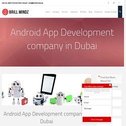 Top Android App Development Company in Dubai UAE