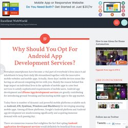 Why Should You Opt For Android App Development Services?