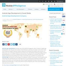 Android App Development & Social Media