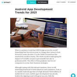 Android App Development Trends for 2021