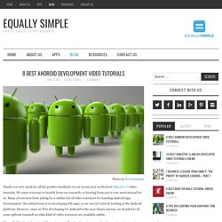 8 Best Android Development Video Tutorials - Equally Simple