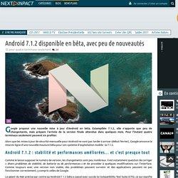 Android 7.1.2 disponible en bêta, avec peu de nouveautés