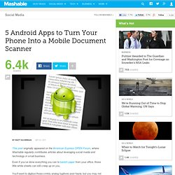 5 Android Apps to Turn Your Phone Into a Mobile Document Scanner - Summify