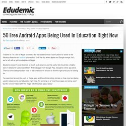 50 Free Android Apps Being Used In Education Right Now