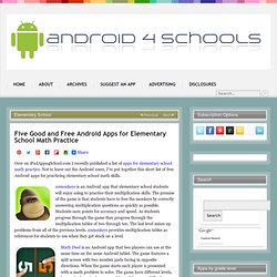 Five Good and Free Android Apps for Elementary School Math Practice