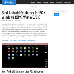 Best Android Emulators for PC / Windows (XP/7/Vista/8/8.1)
