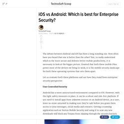 Which OS is Better iOS or Android from Security Perspective?