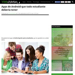 Apps de Android que todo estudiante debería tener
