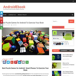Best Puzzle Games for Android To Exercise Your Brain - AndroidEbook