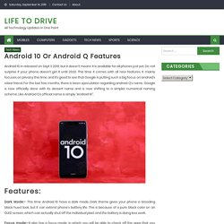 Android 10 or Android Q features, Benifits