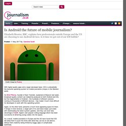 Is Android the future of mobile journalism?