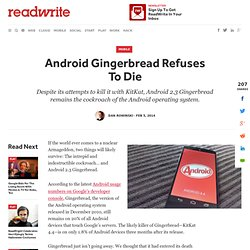 Android Gingerbread Refuses To Die