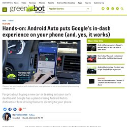 Hands-on: Android Auto puts Google's in-dash experience on your phone (and, yes, it works)