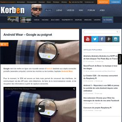 Android Wear - Google au poignet