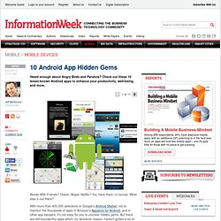 10 Android App Hidden Gems -- InformationWeek
