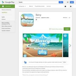Barcy— Android lietotnes pakalpojumā Google Play