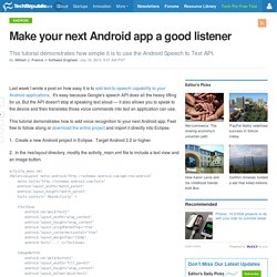 Make your next Android app a good listener