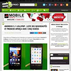 Android 5.1 Lollipop: liste des nouveautés et premier aperçu avec cinq vidéos