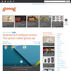Android 5.0 Lollipop review: The green robot grows up