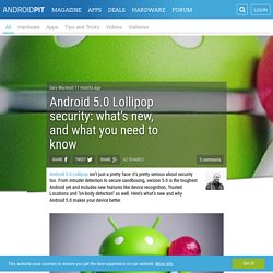 Android 5.0 Lollipop security: what's new, and what you need to know