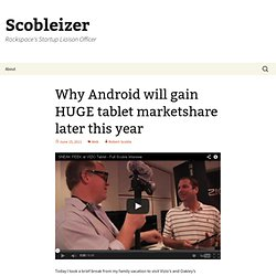 Why Android will gain HUGE tablet marketshare later this year