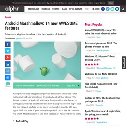 Android Marshmallow: 14 new AWESOME features