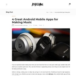 4 Great Android Mobile Apps for Making Music - AtoAllinks