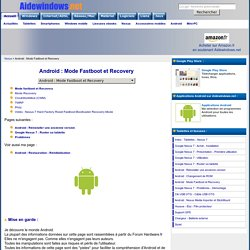 Android : Mode Fastboot et Recovery
