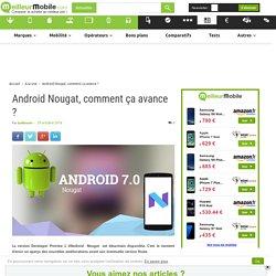 Android Nougat, comment ça avance