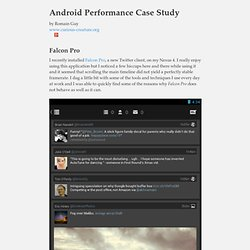 Android Performance Case Study, Falcon Pro