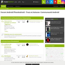 Forum android phonandroid , la communauté android
