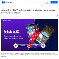 Android Vs. iOS- Which is The Best Platform For App Development