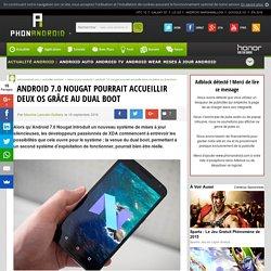 Android 7.0 Nougat pourrait accueillir deux OS grâce au dual boot