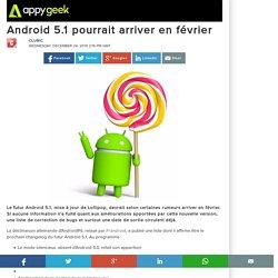 24/12/2014 Android 5.1 pourrait arriver en février