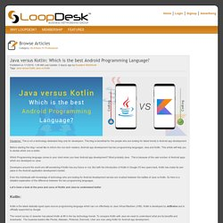 Java versus Kotlin: Which is the best Android Programming Language?