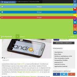"""Android O et le """"Project Treble"""" : les mises à jour arriveront bien plus vite"""