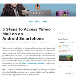 5 Steps to Access Yahoo Mail on an Android Smartphone – Contact for Service