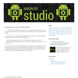 Android Studio: Commencer avec Android Studio