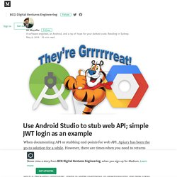 Use Android Studio to stub web API; simple JWT login as an example