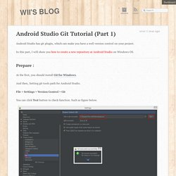 Android Studio Git Tutorial (Part 1) « Wii's Blog