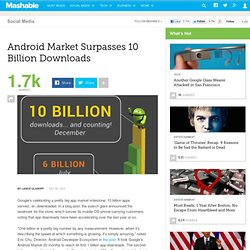 Android Market Surpasses 10 Billion Downloads