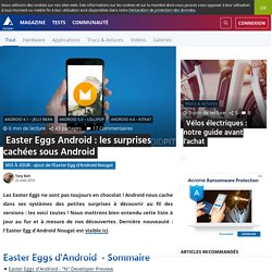 Easter Eggs Android : les surprises cachées sous Android