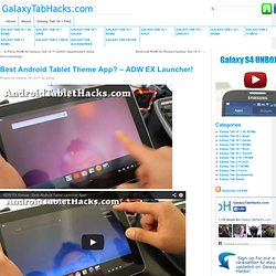 Best Android Tablet Theme App? – ADW EX Launcher!