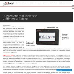 Rugged Android Tablets vs Commercial Tablets