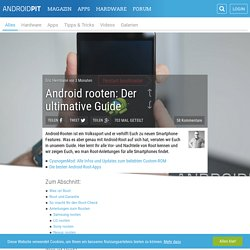 Android rooten: Der ultimative Guide - AndroidPIT